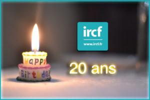 Anniversaire IRCF 20 ans